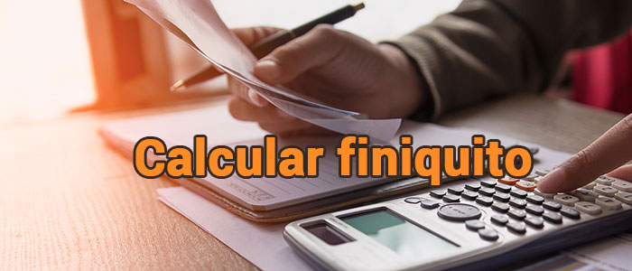 Como calcular el finiquito