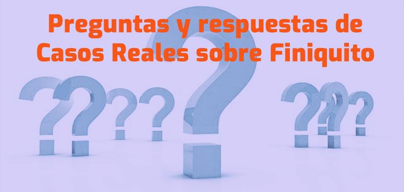 faqs preguntas respuestas finiquito despidos casos reales